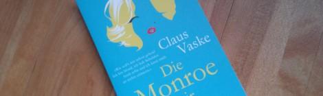 Claus Vaske - Die Monroe in mir (Fischer) +++Rezension & Gewinnspiel+++