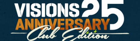 VISIONS 25th Anniversary Club Edition