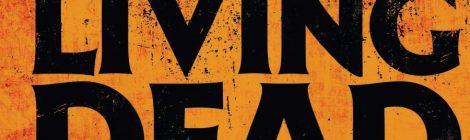 """George A. Romero & Daniel Kraus: """"The Living Dead – Sie kehren zurück"""" (Heyne)"""